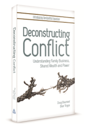 Deconstructing Conflict: Understanding Family Business, Shared Wealth and Power